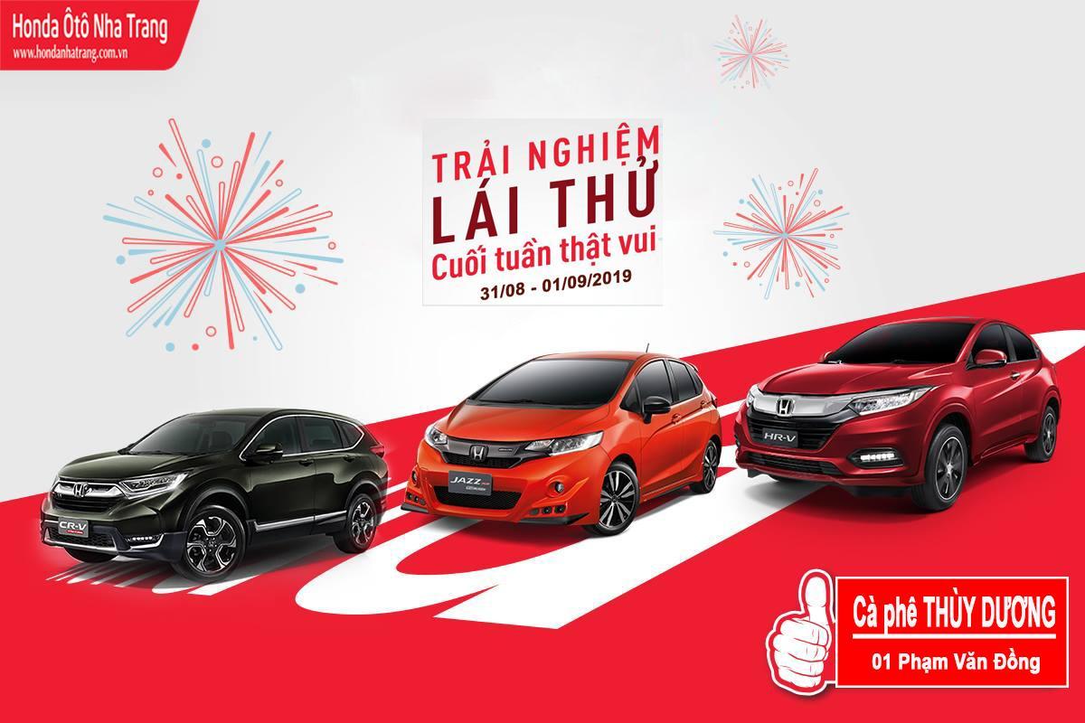 Lái thử Honda tại Nha Trang, Khánh Hòa 31/08-01/09/2019
